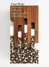 Brad Cloepfil / Allied Works Architecture: Case Work : Drawings and Models...
