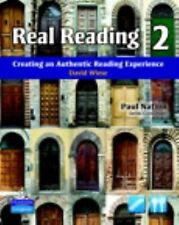 Real Reading 2 : Creating an Authentic Reading Experience by Lynn Bonesteel...
