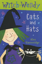 Witch Wendy: Cats and Hats Bk.1, Alex Gutteridge