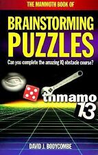 The Mammoth Book of Brainstorming Puzzles (The Mammoth Book Series)