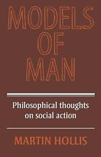 Models of Man: Philosophical Thoughts on Social Action-ExLibrary