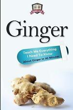 Ginger - Herbs - Herbal Remedies - Healing - Holistic Medicine: Ginger :...