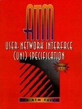 ATM User Network Interface UNI Specification Version 3.1