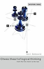 Chess : From the First Move to the Last by Neil McDonald (2004, Paperback)
