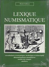 Lexique Numismatique par Michel Galléazzi éditions Numismatique & Change  1993