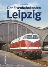 Fachbuch Eisenbahnknoten Leipzig, tolle Dokumentation der Eisenbahngeschichte