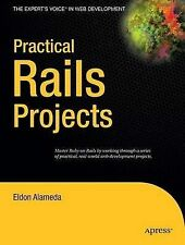 Practical Rails Projects (Expert's Voice), Eldon Alameda, New Book