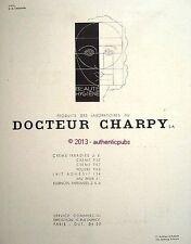PUBLICITE DOCTEUR CHARPY LABO BEAUTE HYGIENE A.M. CASSANDRE DE 1930 FRENCH AD