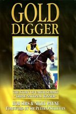 Gold Digger : The Story of Earth Summit - Triple National Winner (hardback)
