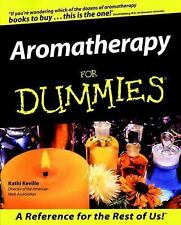 Aromatherapy for Dummies by Kathi Keville (1999, Paperback)