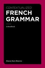CONTEXTUALIZED FRENCH GRAMMAR - STACEY KATZ BOURNS (PAPERBACK) NEW
