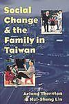 Social Change and the Family in Taiwan (Population and Development Series), Lin,