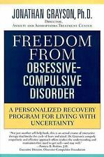 Freedom from Obsessive-Compulsive Disorder : A Personalized Recovery Program ...