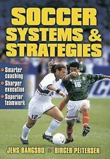 Soccer Systems and Strategies by Jens Bangsbo and Birger Peitersen (2000,...
