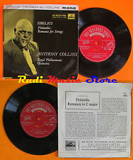 LP 45 7'' ANTHONY COLLINS sibelius Finlandia Romance for strings MONO cd mc dvd
