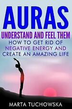 Spiritual Coaching for Modern People, Auras, Chakras Ser.: Auras : Understand...