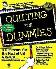 Quilting for Dummies by Cheryl Fall (1999, Book, Illustrated)