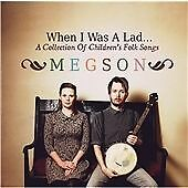 Megson - When I Was a Lad (A Collection of Children's Folk Songs, 2012)