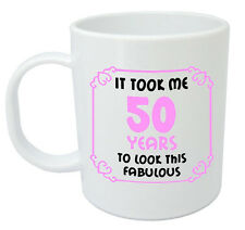 It Took 50 Years Fabulous Mug - 50th birthday gifts for women her, gift ideas