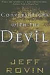 Conversations with the Devil, , Rovin, Jeff, Very Good, 2007-03-06,