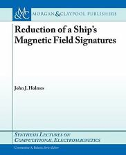 Ship and Submarine Ferromagnetism by John J. Holmes (2008, Paperback)