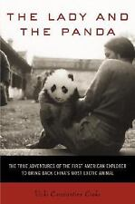 The Lady and the Panda: The True Adventures of the First American Explorer to Br