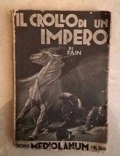 IL CROLLO DI UN IMPERO DI FAIN MEDIOLANUM 1935