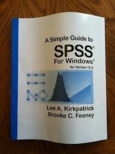 A Simple Guide to SPSS for Windows : For Version 12.0 by Lee A. Kirkpatrick...