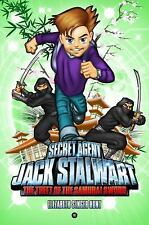 Secret Agent Jack Stalwart: Book 11: The Theft of the Samurai Sword: J-ExLibrary