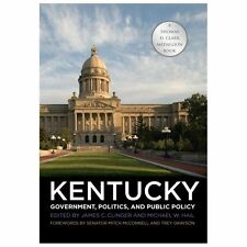 Kentucky Government, Politics, and Public Policy (2013, Hardcover)