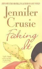 Faking It by Jennifer Crusie (2003, Paperback, Reprint) S2517