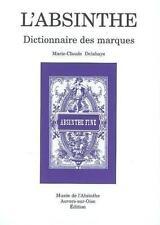 L'Absinthe : Dictionnaire des marques D - E - F