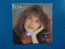 disque vinyle 45 tours JOUR DE NEIGE elsa