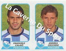N°560 EMANUELE CALAIO # ITALIA PESCARA CALCIO STICKER PANINI CALCIATORI 2004