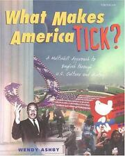 What Makes America Tick?: A Multiskill Approach to English through U.S. Culture