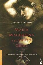 Maria Magdalena y el Santo Grial : La Verdad Sobre el Linaje de Cristo by Margar