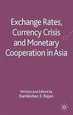 Exchange Rates, Currency Crisis and Monetary Cooperation in Asia (2009,...