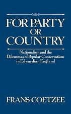 For Party or Country: Nationalism and the Dilemmas of Popular Conservatism in Ed