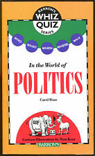 Who, What, When, Where, Why In the World of Politics by Carol Haas-1st Printing