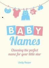 Baby Names: Choosing the Perfect Name for Your Little Star-ExLibrary