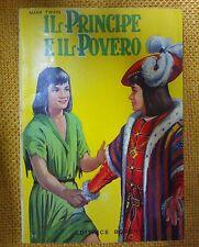 LIBRO MARK TWAIN - IL PRINCIPE E IL POVERO - EDITRICE BOSCHI 1967