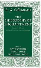The Philosophy of Enchantment : Studies in Folktale, Cultural Criticism, and...