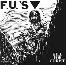 F.U.'S - KILL FOR CHRIST / MY AMERICA LP (1982 / 1983) REPRESS / BOSTON-HARDCORE