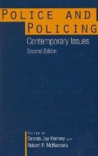 Police and Policing: Contemporary Issues, Second Edition