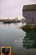 The Complete Guide to Sony's RX1R II Camera (B&W Edition) by Warner, Ross