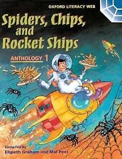 Oxford Literacy Web: Anthologies: Anthology 1: Spiders, Chips, and Rocket Ships