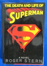 1993 THE DEATH AND LIFE OF SUPERMAN A NOVEL by Roger Stern HC/DJ FVF
