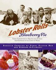 3 GENERATIONS OF RECIPES & STORIES COAST OF MAINE/LOBSTER ROLLS & BLUEBERRY PIE
