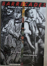 Barricades révoltes et révolutions au 19 e siècle de Willard, Moissonnier