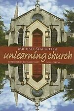 Unlearning Church by Micheal Slaughter (2008, Paperback)
